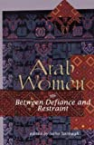 Sabbagh, Suha: Arab Women: Between Defiance and Restraint