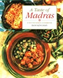 Kingman, Rani: A Taste of Madras: A South Indian Cookbook