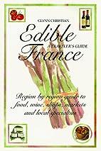 Edible France by Glynn Christian