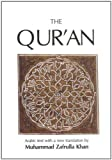 Khan, Muhammad Zafrulla: The Quran: The Eternal Revelation Vouchsafed to Muhammad the Seal of the Prophets