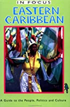 Eastern Caribbean in Focus: A Guide to the…