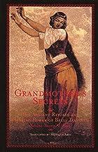 Grandmother's Secrets: The Ancient Rituals…