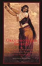 Grandmother's Secrets: The Ancient Rituals…