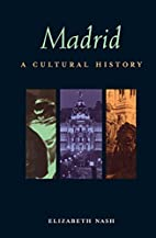 Madrid: A Cultural and Literary Companion…