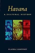 Havana : a cultural and literary companion…