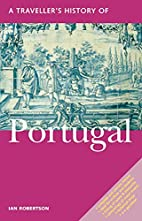A Traveller's History of Portugal by Ian…