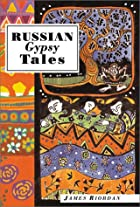 Russian Gypsy Tales (International Folk…