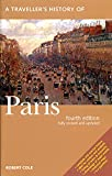 Cole, Robert: A Traveller's History of Paris