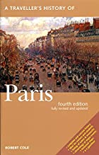 A Traveller's History of Paris by Robert…