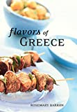 Barron, Rosemary: Flavors of Greece