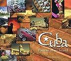 Cuba: Portrait Of An Island by Ron Base