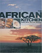 The African Kitchen: A day in the life of a…