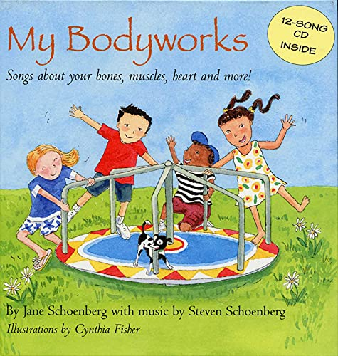 my-bodyworks-songs-about-your-bones-muscles-heart-and-more