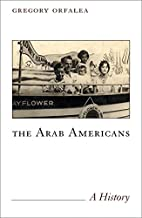The Arab Americans: A History by Gregory…