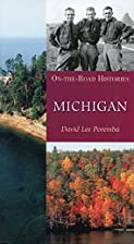 Michigan (On-the-Road Histories) by David…