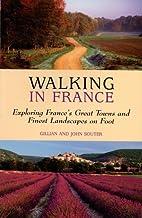 Walking in France (Walking Guides) by…