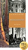 Mississippi (On-The-Road Histories)