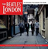 Schreuders, Piet: The Beatles' London: A Guide to 467 Beatles Sites in and Around London