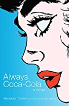 Always Coca-Cola by Alexandra Chreiteh