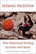 Seeking Palestine: New Palestinian Writing…