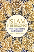 Islam in Retrospect: Recovering the Message…