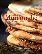 Man'oushe: Inside the Street Corner Lebanese…