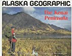 The Kenai Peninsula by Penny Rennick
