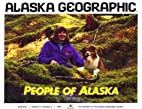 People of Alaska by L J Campbell