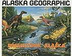 Prehistoric Alaska by Penny Rennick