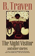 The Night Visitor: And Other Stories by B.…