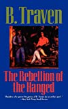 Traven, B.: The Rebellion of the Hanged