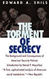 Shils, Edward A.: The Torment of Secrecy: The Background and Consequences of American Security Policies