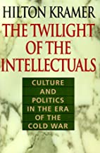 The Twilight of the Intellectuals: Culture…