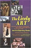 Holmberg, Arthur: The Lively Art: A Treasury of Criticism, Commentary, Observation, and Insight from Twenty Years of the American Repertory Theatre