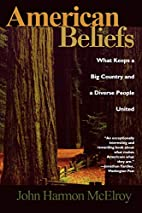 American Beliefs: What Keeps a Big Country…