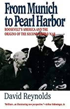 From Munich to Pearl Harbor: Roosevelt's…