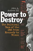 Power to Destroy: The Political Uses of the…