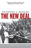 Badger, Anthony J.: The New Deal: The Depression Years, 1933-40