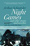 Schnitzler, Arthur: Night Games : And Other Stories and Novellas