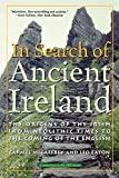 McCaffrey, Carmel: In Search of Ancient Ireland: The Origins of the Irish, from Neolithic Times to the Coming of the English