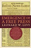 Levy, Leonard Williams: Emergence of a Free Press