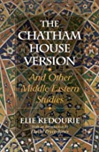 The Chatham House Version: And Other Middle…