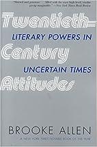 Twentieth-Century Attitudes: Literary Powers…