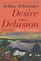 Desire and Delusion: Three Novellas by&hellip;