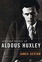 Selected Letters by Aldous Huxley