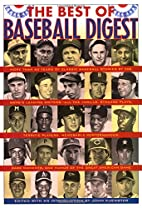The Best of Baseball Digest: The Greatest…