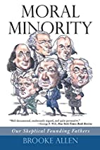 Moral Minority: Our Skeptical Founding…
