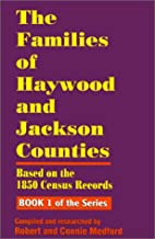 The Families of Haywood and Jackson Counties…
