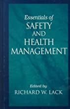 Essentials of Safety and Health Management…