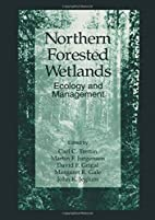 Northern Forested Wetlands: Ecology and…